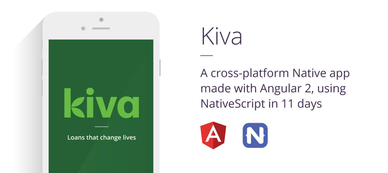 Kiva App, A cross-platform app made with Angular 2